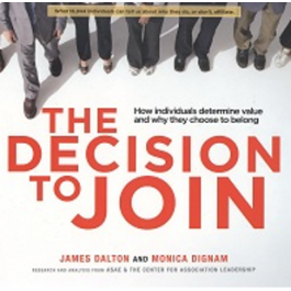 Decision to Join: How Individuals Determine Value and Why They Choose to Belong, The